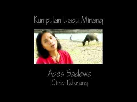 Ades Sadewa - Cinto Talarang ( Lagu Minang )