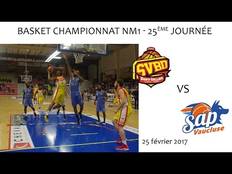 Basket NM1 25ème journée SVBD vs SORGUES AVIGNON 25 02 2017