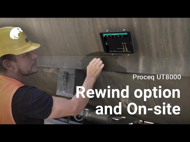 Rewind option On-site I Proceq UT8000