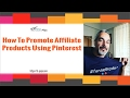 How To Promote Affiliate Products using Pinterest and  Pindrill [Review]