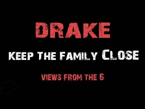 Drake - Keep The Family Close [ Lyrics ]