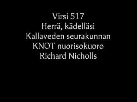Virsi 517 - Herra kädelläsi