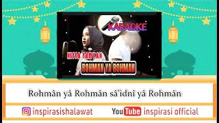 Rohman ya rohman sabyan karaoke no vocal tanpa vokal Mp3