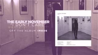 The Early November - I Don