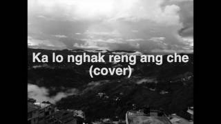 Triau Trackx - Ka lo nghak reng ang che(Cover) | Bobo Renthlei