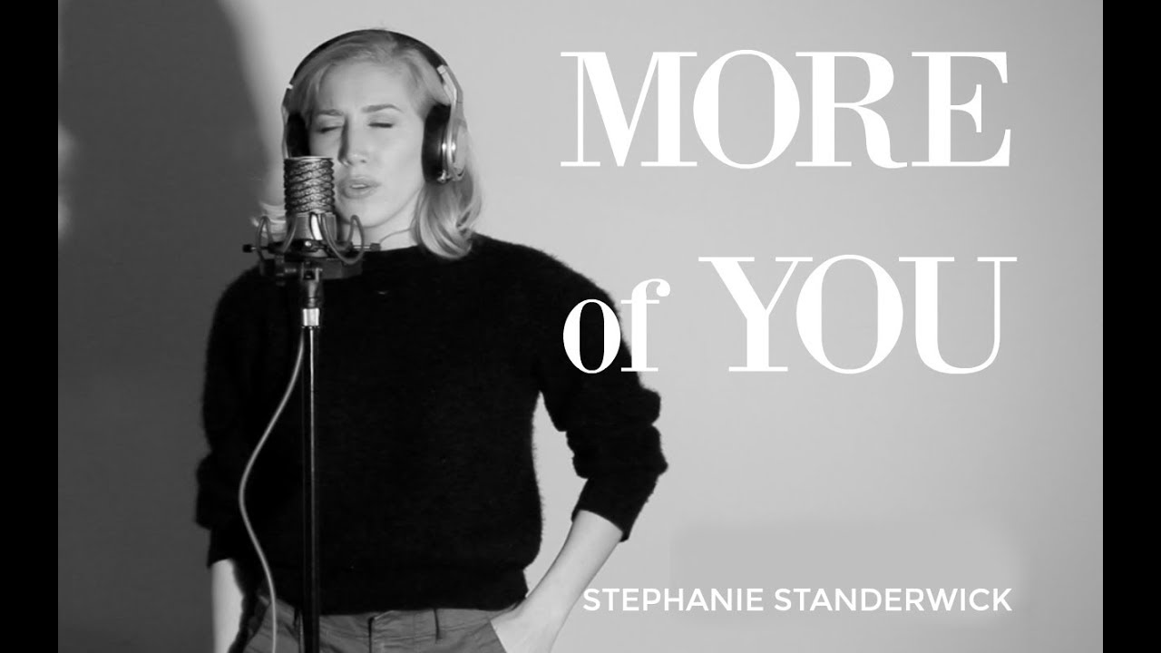 Stephanie Standerwick - MORE OF YOU (live original worship song)