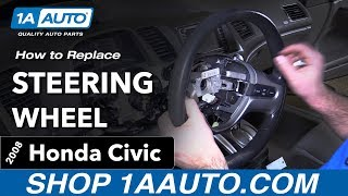 How to Replace Steering Wheel 05-11 Honda Civic