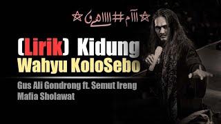 Kidung Wahyu Kolosebo Lirik Gus Ali Gondrong.mp3