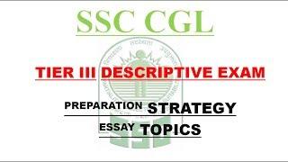 SSC CGL, MTS Descriptive exam | PREPARATION STRATEGY | ESSAY TOPIC |