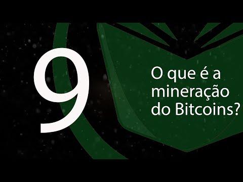 9. O Que é A Mineração Do Bitcoin?