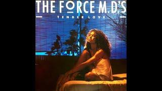 Force M.D. 's - Tender Love (1985 LP Version) HQ