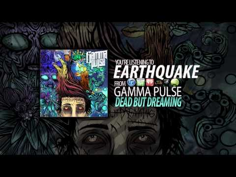 Клип Gamma Pulse - Earthquake