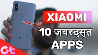 TOP 10 जबरदस्त Android Apps for Xiaomi Phones | MUST DOWNLOAD | GT Hindi