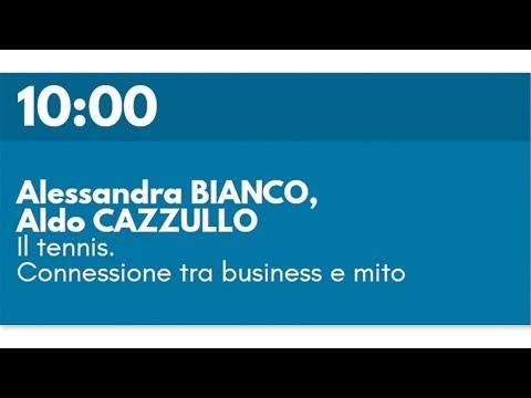 Alessandra BIANCO, Aldo CAZZULLO - Il tennis. Connessione tra business e mito