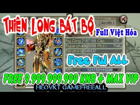 Game thiên lông bát bộ lậu | GameFreeAll 524: Thiên Long Bát Bộ 3D  (Android,PC) | 9.999.999.999 KNB + Max Vip + Max Đá  [HeoVKT]