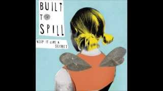 Built To Spill - You Were Right (HQ)