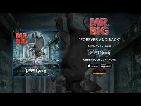 """Mr. Big - """"Forever And Back"""" (Official Audio)"""