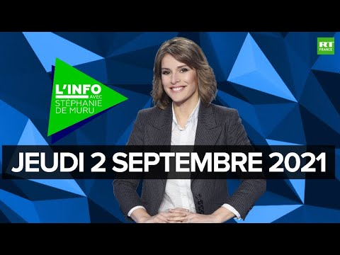 Download L'Info avec Stéphanie De Muru - Jeudi 2 septembre 2021