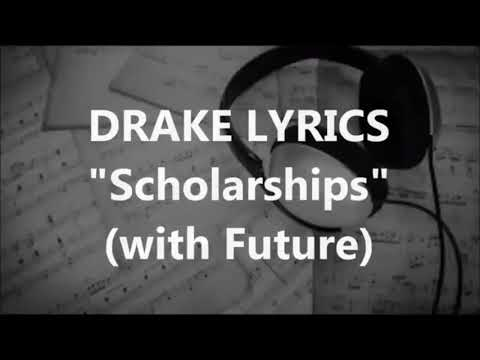 DRAKE~FT FUTURE SCHOLARSHIP (AUDIO & LYRICS)