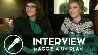 Interview — Maggie a un plan