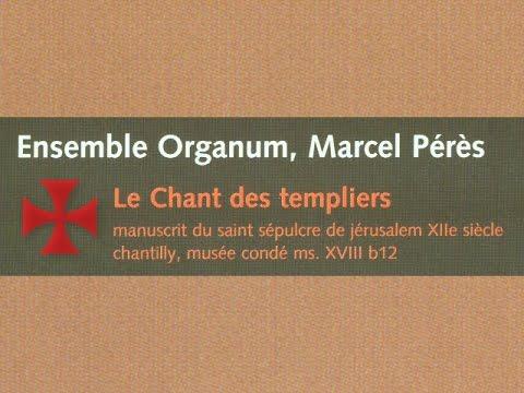 ▶ Le Chant des Templiers