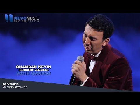 Botir Qodirov - Onamdan Keyin | Ботир Кодиров - Онамдан кейин (concert Version)