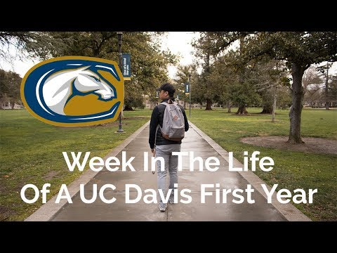 A Week In The Life Of A UC Davis First Year