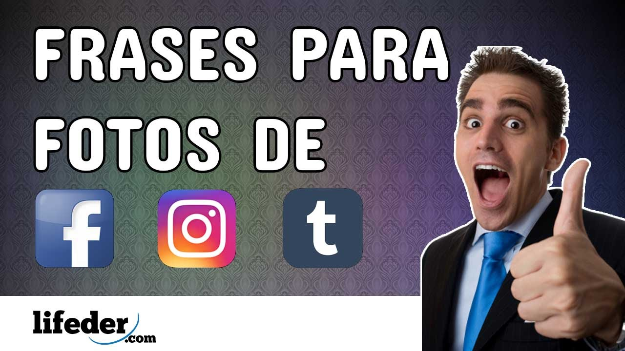 100 Frases Para Fotos De Facebook Instagram O Tumblr Youtube