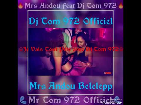 ❤️🔥Je vais tout peter avec Dj Tom 972 Feat Mrs Andou Belelepp🔥❤️