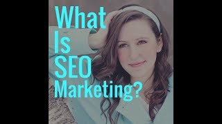 What is SEO Marketing? | How to SEO for Dummies