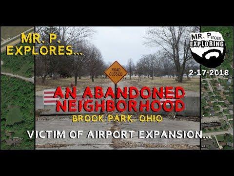 Mr. P.  Explores... An Abandoned Neighborhood - Brook Park, Ohio