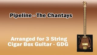 Pipeline   Cigar Box Guitar   3 String   GDG   The Chantays