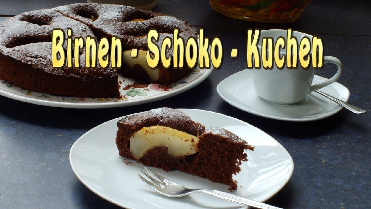 Birnen Schoko Kuchen Youtube