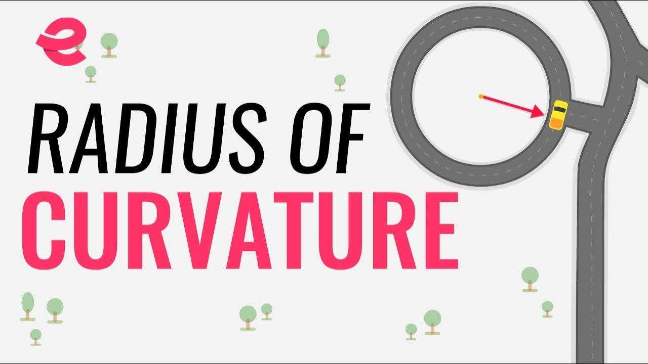 Radius of curvature | Extraclass.com