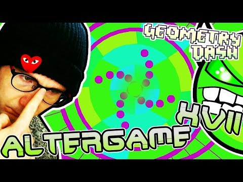 A NEW ALTERGAME IS HERE, AND IT'S AMAZING ~ Geometry Dash ALTERGAME XVII by Serponge