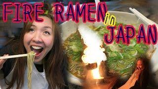 FIRE RAMEN in JAPAN!!   Menbakaichidai