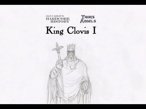Dan Carlin's Hardcore History - King Clovis I