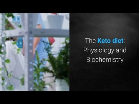 The keto diet: Physiology and Biochemistry