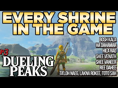 Every Shrine in Dueling Peaks - Shee Venath, Lakna Rokee, Toto Sah, & More! - Breath of the Wild