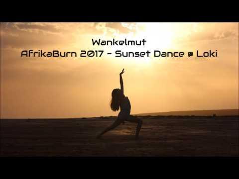 Wankelmut - AfrikaBurn 2017 (Sunset Dance @ Loki)