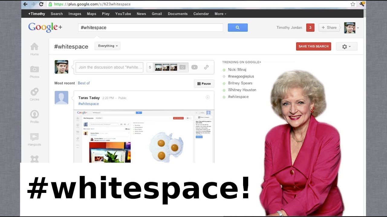Google+ Re-design and WhiteSpace Rant!