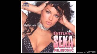 Seka Aleksic  U kafani punoj dima  (Audio 2002)