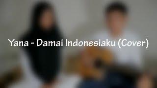 Damai Indonesiaku (Cover by Sitti Rosydiyanah)