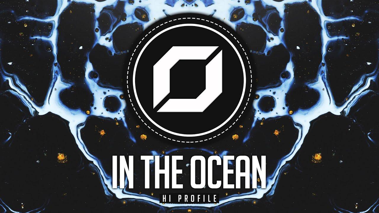 PSY-TRANCE ◉ Hi Profile - In The Ocean