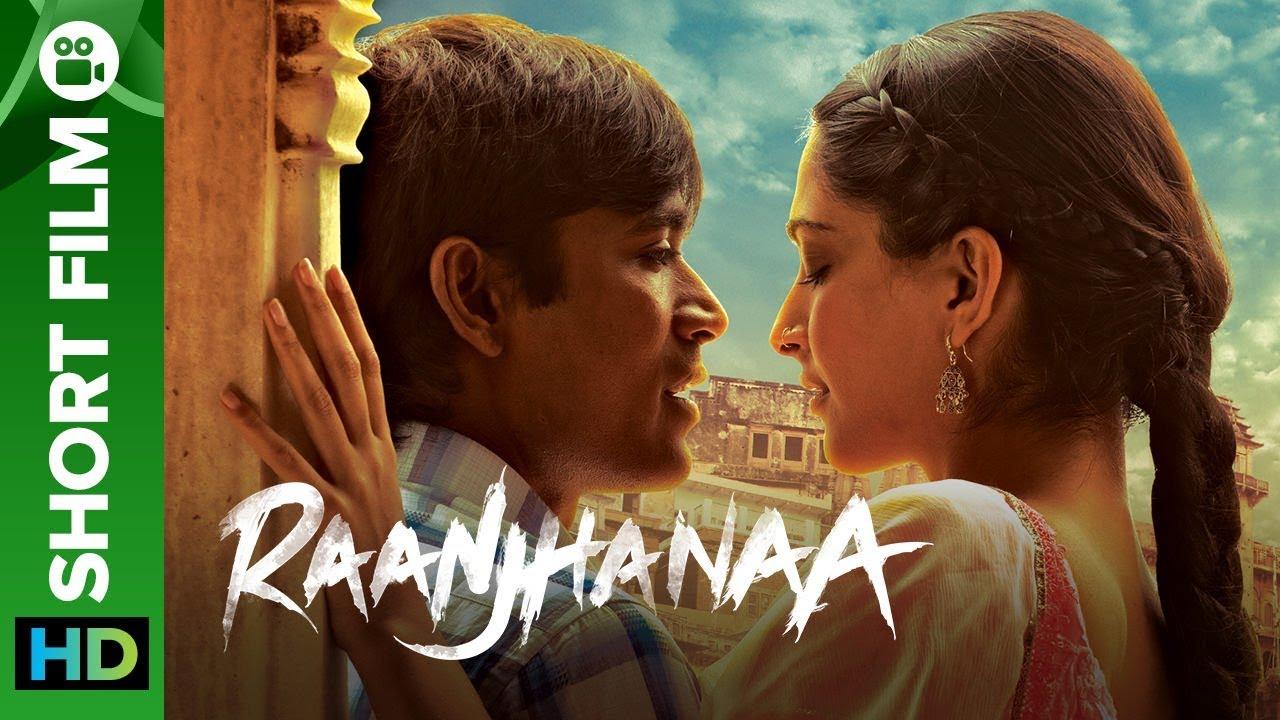 Raanjhanaa Hindi Short Film