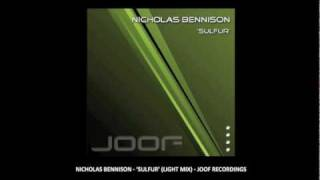 Nicholas Bennison - Sulfur (Light Mix) - Joof Recordings