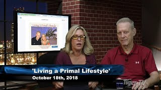 October 18th Living a Primal Lifestyle with Nico de Haan & Paige Clarke on TFNN - 2018