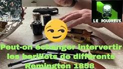 Peut-on échanger intervertir les barillets de différents Remington 1858 de chez Pietta- LE POUDREUX