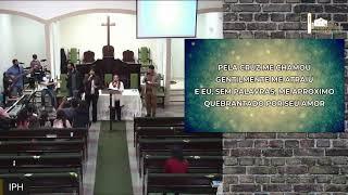 Live IPH 25/07/2021 - Culto de Louvor e Adoração