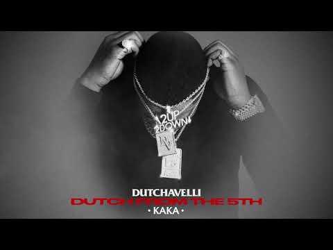 Dutchavelli – Kaka